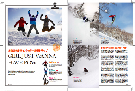 6 page interview in Freestyle the Japan magazine. Featuring, Kimmy, Kelly Clark, and Yuki. Burton Girls trip to ride powder.